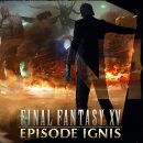 Final Fantasy XV - Episode Ignis disponibile per il download