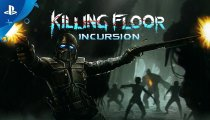 Killing Floor: Incursion - Trailer d'annuncio del PlayStation Experience 2017