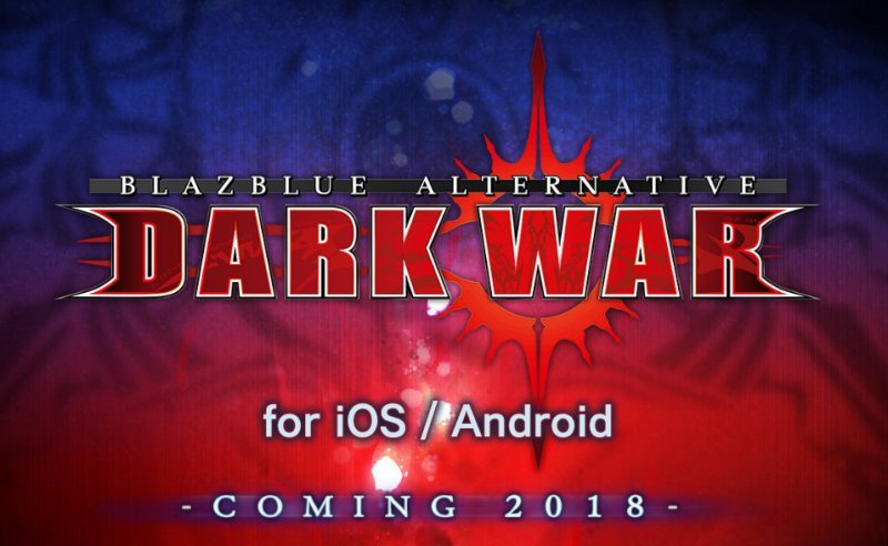 BlazBlue Alternative: Dark War arriva nel 2018 sui dispositivi mobile