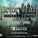 Victor Vran si mostra in video su Switch