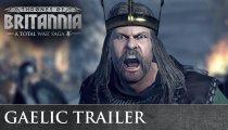 Total War Saga: Thrones of Britannia - Trailer sui gaelici