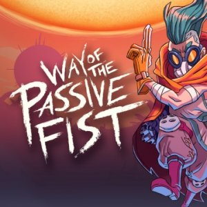 Way of the Passive Fist per PlayStation 4