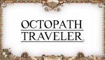 Octopath Traveler - Trailer con la data di lancio