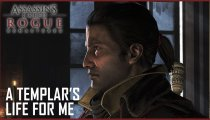 "Assassin's Creed Rogue Remastered - Trailer ""A 4K Templar's Life for Me"""