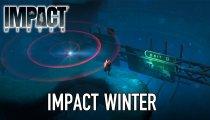 Impact Winter - Trailer di lancio delle versioni PlayStation 4 e Xbox One