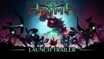 Masters of Anima - Trailer di lancio