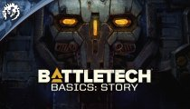 BattleTech - Ultima puntata della video serie focalizzata sulla storia