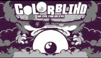 Colorblind - An Eye For An Eye - Il trailer di gioco