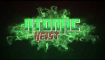 Atomic Heist - Il teaser trailer