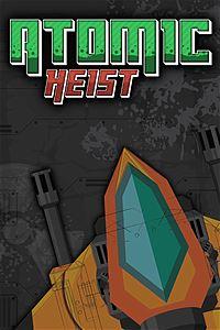 Atomic Heist per Xbox One