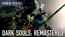 Dark Souls: Remastered - Trailer del preorder