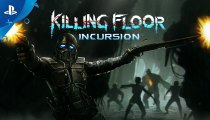 Killing Floor: Incursion – Trailer di lancio