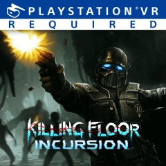 Killing Floor: Incursion per PlayStation 4