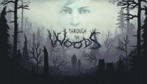 Through the Woods - Trailer di lancio