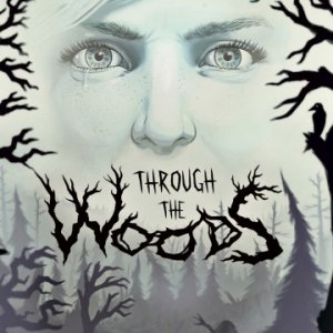 Through the Woods per PlayStation 4