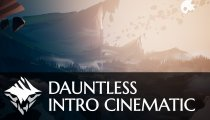 Dauntless - Introduzione cinematica