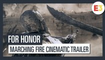 For Honor: Marching Fire - Cinematic Trailer E3 2018