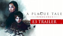 A Plague Tale: Innocence – E3 Trailer