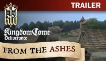 "Kingdom Come: Deliverance -  Trailer ""From The Ashes"""