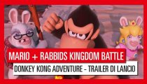 Mario + Rabbids: Kingdom Battle - Donkey Kong Adventure - Trailer di lancio