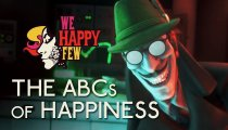 "We Happy Few - Trailer ""The ABCs of Happiness"""