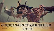 Sea of Thieves: Cursed Sails - Teaser Trailer