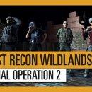 Tom Clancy's Ghost Recon: Wildlands - Special Operation 2 Trailer
