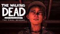 The Walking Dead: The Final Season - Trailer ufficiale