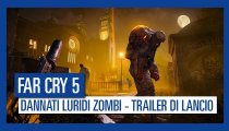 Far Cry 5: Dannati Luridi Zombi - Trailer di lancio