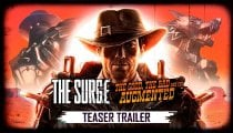 The Surge - The Good, the Bad, and the Augmented - Teaser trailer