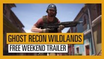 Tom Clancy's Ghost Recon: Wildlands - Trailer del weekend gratuito