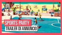 Sports Party - Trailer di annuncio
