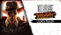 The Surge: The Good, the Bad and the Augmented - Trailer di lancio