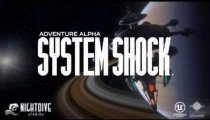 System Shock: Adventure Alpha - Primo video di gameplay