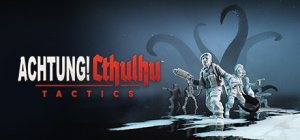 Achtung! Cthulhu Tactics per PC Windows