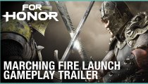 For Honor: Marching Fire - Trailer di lancio