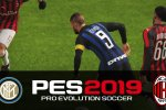 Inter-Milan: il pronostico del derby su PES 2019 per PS4 - Video