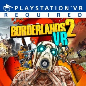 Borderlands 2 VR per PlayStation 4