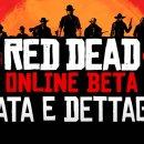 Red Dead Online Beta: date e dettagli