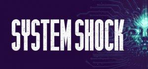 System Shock per PlayStation 4