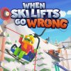 When Ski Lifts Go Wrong per Nintendo Switch