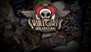 Skullgirls 2nd Encore per Xbox One