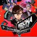 Persona Super Live 2019 verrà trasmesso in streaming il 24 e 25 aprile 2019