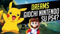 Dreams: giochi Nintendo su PS4?