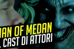 Man of Medan, conosciamo il cast di attori - Video