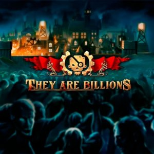 They Are Billions per PlayStation 4