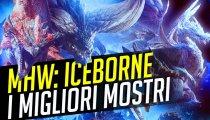 Monster Hunter World: i migliori mostri di Iceborne