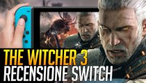 The Witcher 3: Wild Hunt Switch - Video recensione