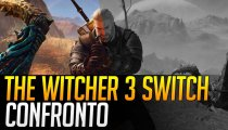 The Witcher 3: Wild Hunt Switch - Video Confronto