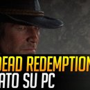 Red Dead Redemption 2 - Video Anteprima PC